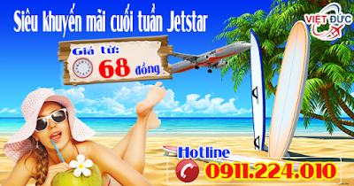 Đặt vé khuyến mãi cuối tuần Jetstar chỉ từ 68 đồng