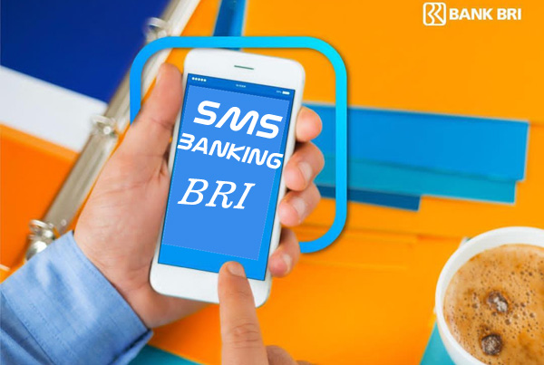 Cara SMS Banking BRI, Daftar, Cek Saldo, Transfer, Isi Pulsa lewat hp