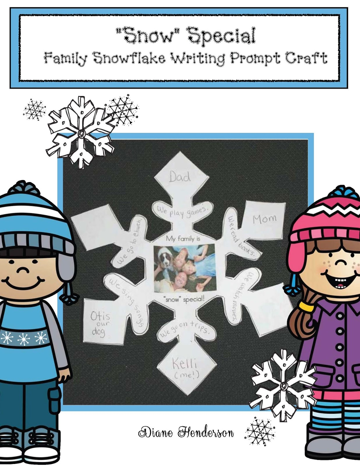Classroom Freebies Family Snowflake Writing Prompt Craftivity