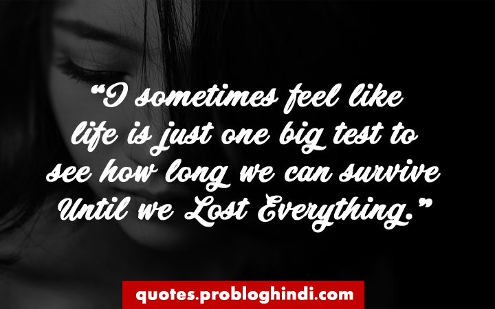 533 Best Sad Quotes About Love Life And Relationship