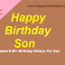 Happy Birthday Son - Latest # 99+ Birthday Wishes For Son