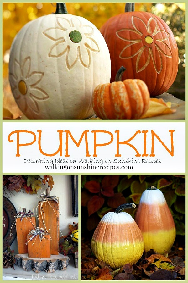 Ideas for decorating this Fall with pumpkins featured on Walking on Sunshine Recipes.