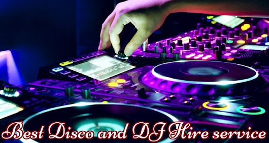 Tips for selecting the Best Disco and DJ Hire service for Your Party