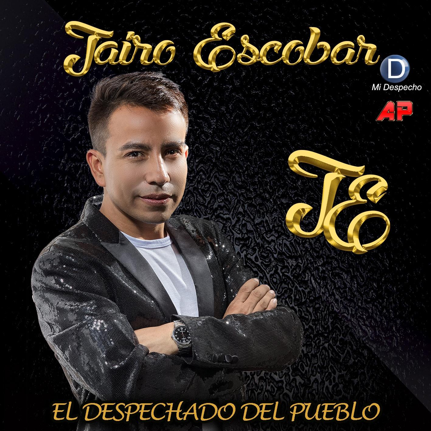 Jairo Escobar El Despechado Del Pueblo