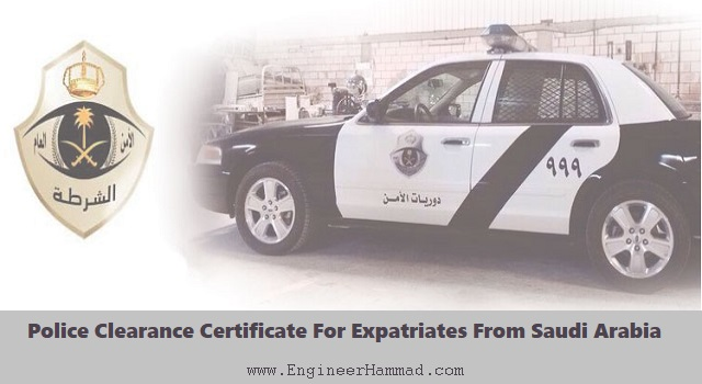 Police Clearance Certificate For Expatriates From Saudi Arabia