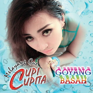 Cupi Cupita Goyang Basah 2016