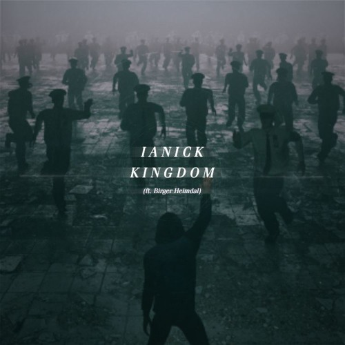 "Ianick Unveils Cinematic New Single ""Kingdom"""