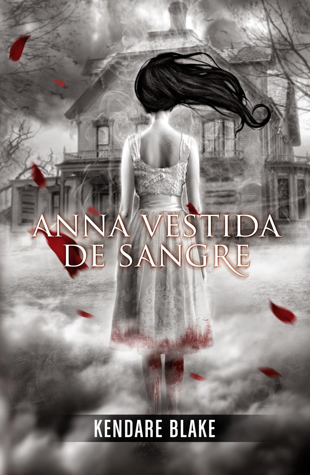 http://labibliotecadebella.blogspot.com.es/2015/02/kendare-blake-anna-vestida-de-sangre.html
