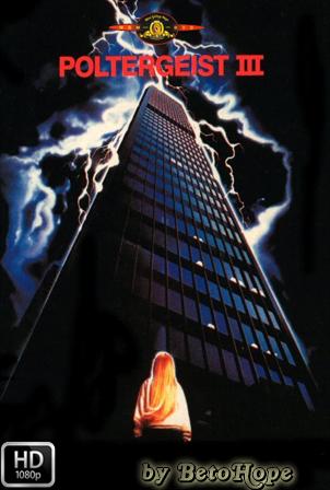 Poltergeist 3 [1988] [Latino-Ingles] HD 1080P  [Google Drive] GloboTV