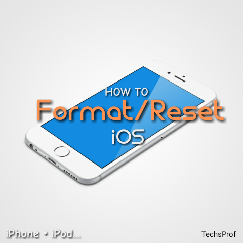 How to Format/Reset iOS(iPhone, iPod...)