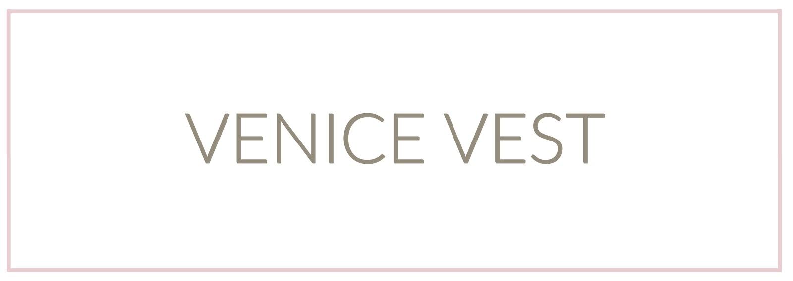 https://2.bp.blogspot.com/-QnAc2WxKXaw/WWt16tOhXaI/AAAAAAAAL0I/UBwEMLSFwfsvrbXNKk7fDE0OHAltMUKLgCLcBGAs/s1600/Venice%2BVest-3.jpg