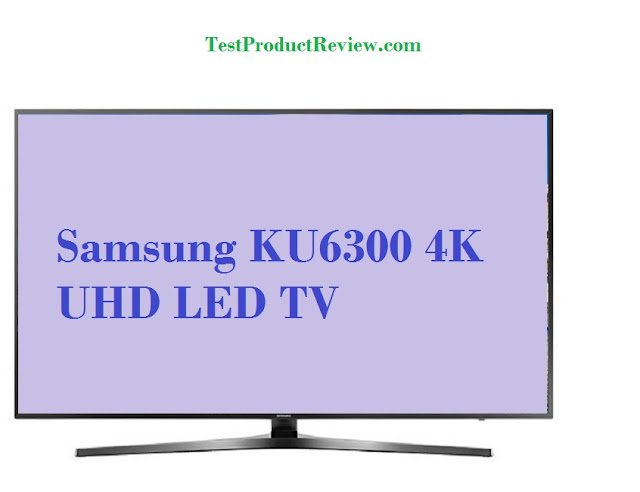 Samsung KU6300 4K UHD LED TV series