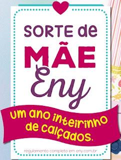 Promoção Eny Calçados 2017 Sorte de Mãe Um Ano Calçados