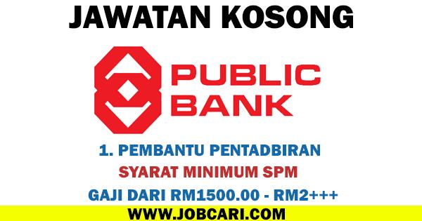 JAWATAN KOSONG BANK PUBLIC BANK 2016