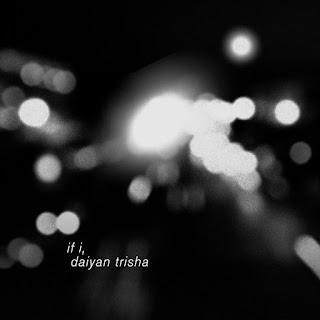 Daiyan Trisha - If I MP3