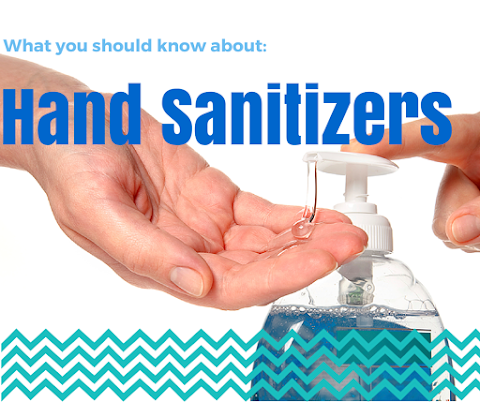 What You Should Know About Hand Sanitizers