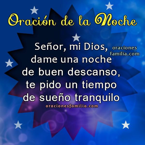 Oración cristiana de protección en la noche, frases de buenas noches con imágenes cristianas, oraciones, plegarias para dormir tranquilo por Mery Bracho.