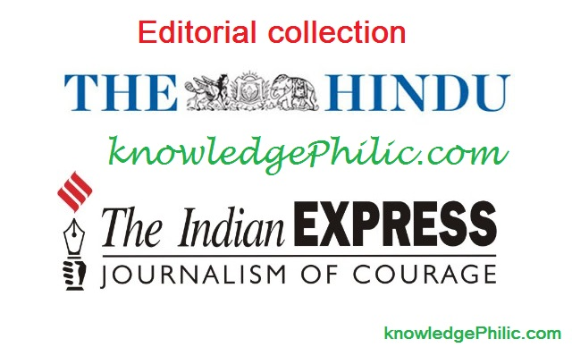 Editorial Collection (THE HINDU + INDIAN EXPRESS) From Dec 2015 to Latest month