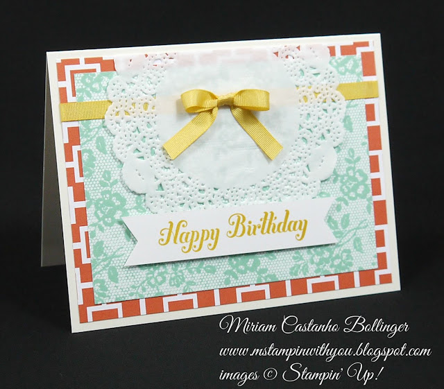 Miriam Castanho Bollinger, #mstampinwithyou, stampin up, demonsrtator, ppa, birthday card, schoolhouse dsp, tea lace paper doilies, bring on the cake, I love lace, banner triple punch, su