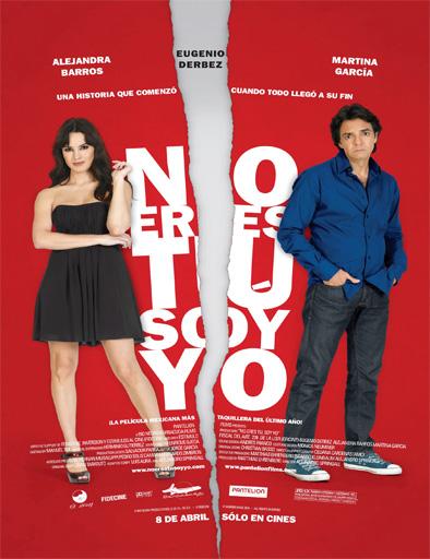 Ver No eres tú, soy yo (2010) Online