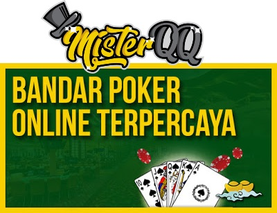 MisterQQ Bandar Poker Tеrреrсауа 2019