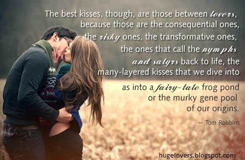 Huge Lovers Quotes: Kiss Quotes