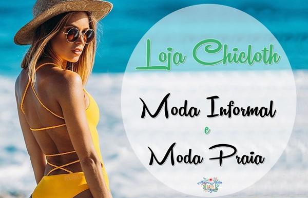 Loja Chicloth - Moda Informal e Moda Praia