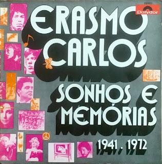 ERASMO CARLOS - SONHOS E MEMÓRIAS 1941-1972 (1972)