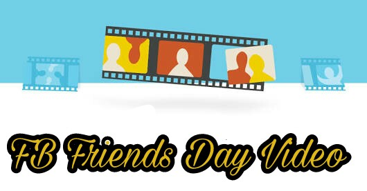 Facebook-Friends-Day-Video-Kaise-Banaye-Or-Share-Kare