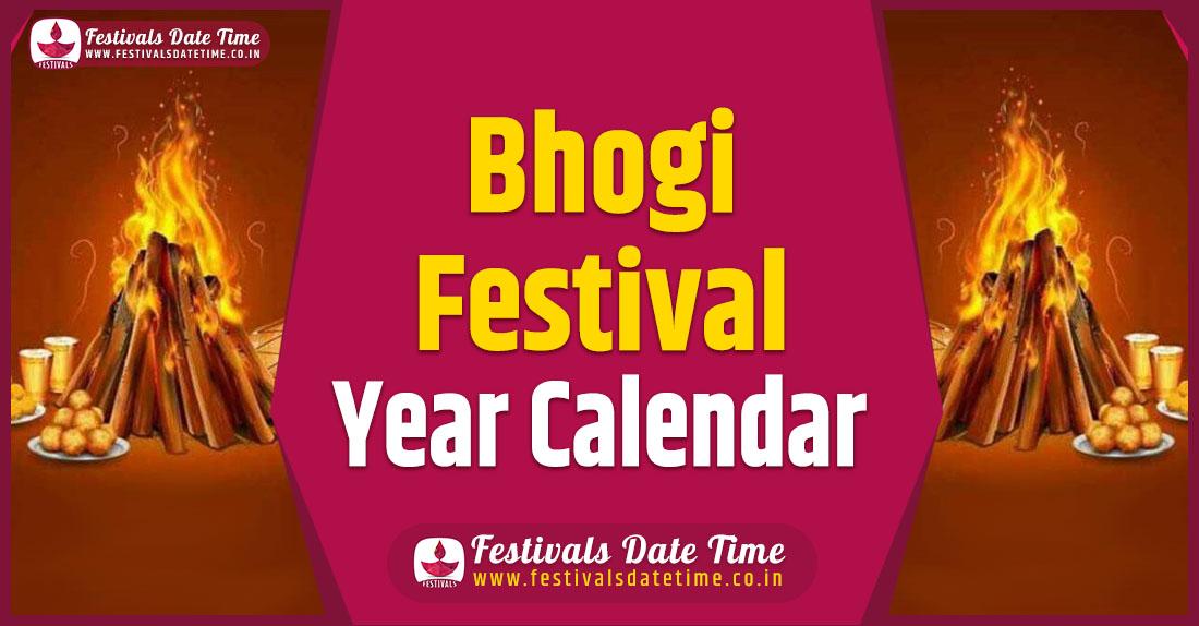 Bhogi Festival Year Calendar, Bhogi Festival Schedule