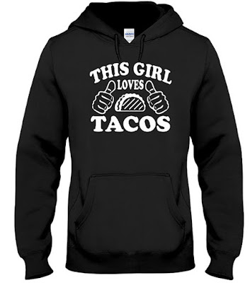 This Girl Loves Tacos T Shirt Hoodie and Sweatshirt