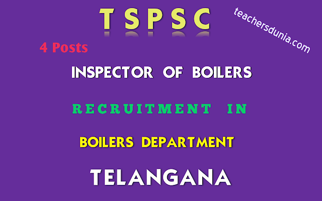 TSPSC-Inspector-of-Boilers-In-Boilers-Department-Recruitment-Notification