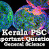 Kerala PSC - Important and Repeated General Science Questions - 07