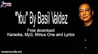 """Free Download """"You"""" By  Basil Valdez (Karaoke, Mp3, Minus One and Lyrics)"""
