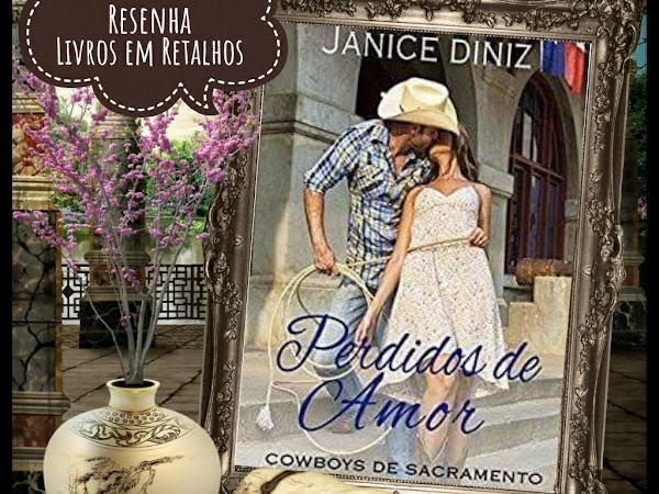 Resenha:Perdidos de Amor - Janice Diniz
