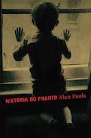 Alan Pauls - 15 livros obrigatórios dos últimos 15 anos da literatura hispano-americana