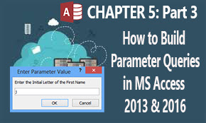 design and manipulate parameter queries in ms access