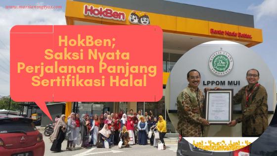 HokBen; Saksi Nyata Perjalanan Panjang Sertifikasi Halal