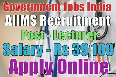All India Institute of Medical Sciences AIIMS Recruitment 2017
