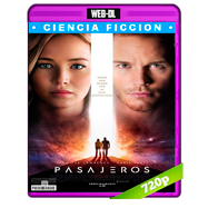 Pasajeros (2016) WEB-DL 720p Audio Dual Latino-Ingles