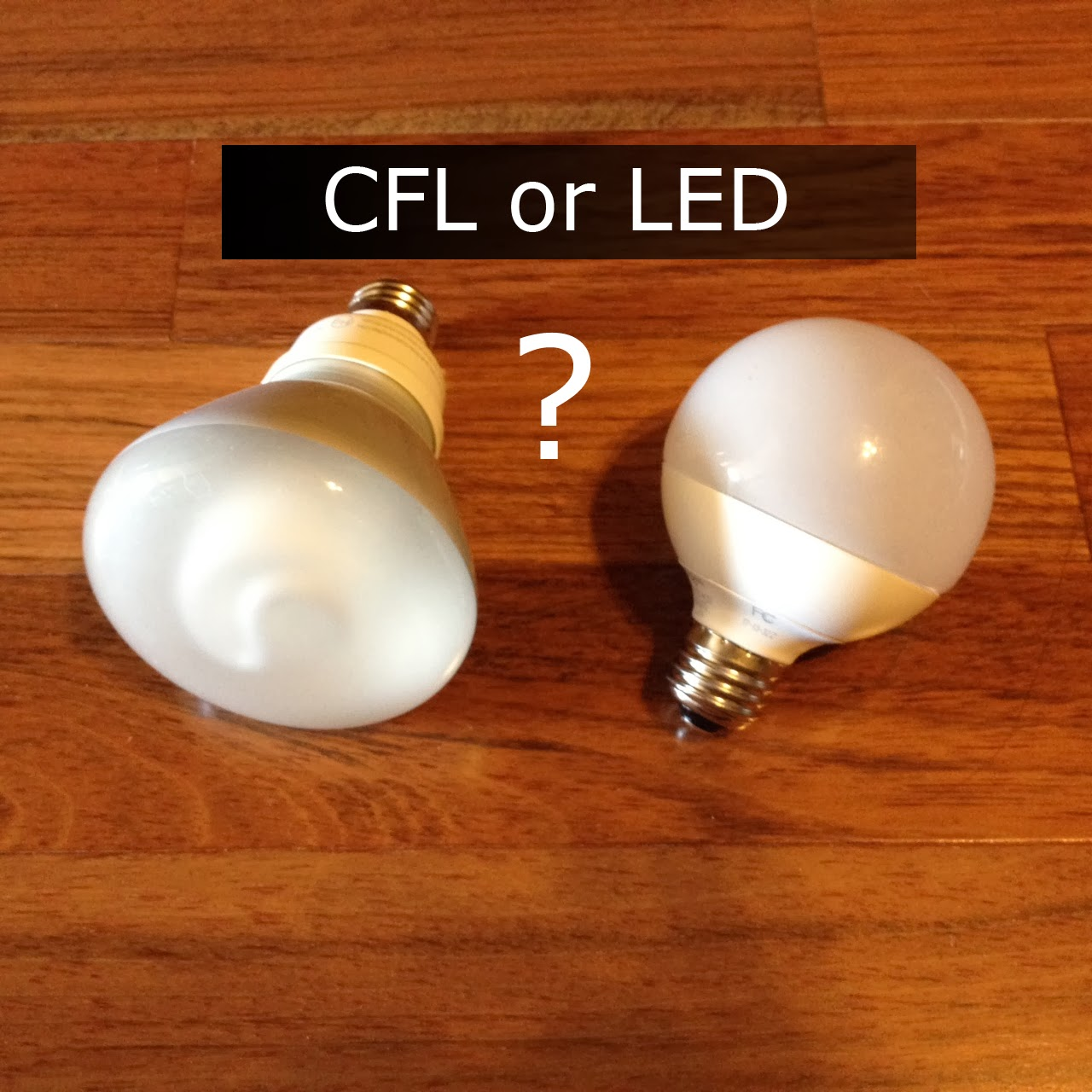 Austin Real Estate Secrets Cfl Or Led Lights Which One