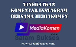 Tingkatkan Komentar Instagram Bersama Mediakomen