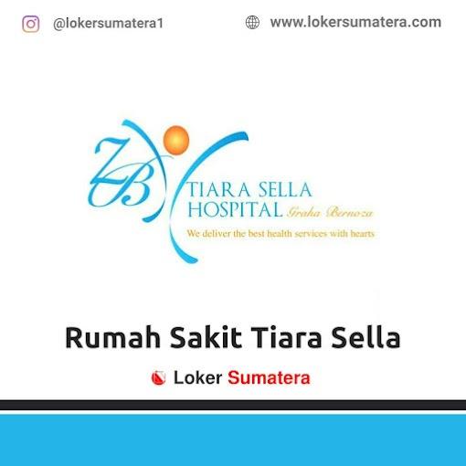 Lowongan Kerja Bengkulu, Rumah Sakit Tiara Sella Juli 2021