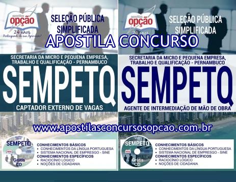 http://www.apostilasopcao.com.br/apostilas/2309/4670/8810/selecao-publica-simplificada-sempetq-2017.php