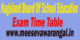 Nagaland Board Of School Education HSSLC 2017 Exam Time Table Results