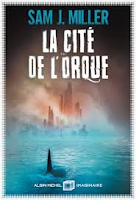 sam miller cite orque albin michel imaginaire