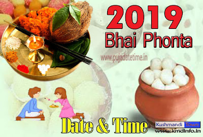 2019 Bhai Phonta Date & Time
