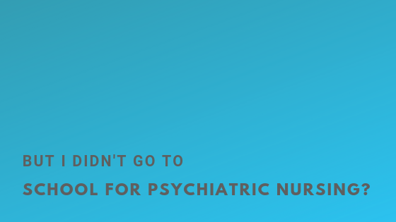 But I didn't go to school for psychiatric nursing? / Ask about mental health nursing / Nursing ADPIE / #nursing #nursingadpie #adpie #murse #mentalhealth #psychiatricmentalhealthnursing #nursingschool #studentnurse #nursingstudent