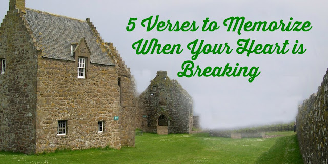 5 Verses to Memorize When Your Heart is Breaking