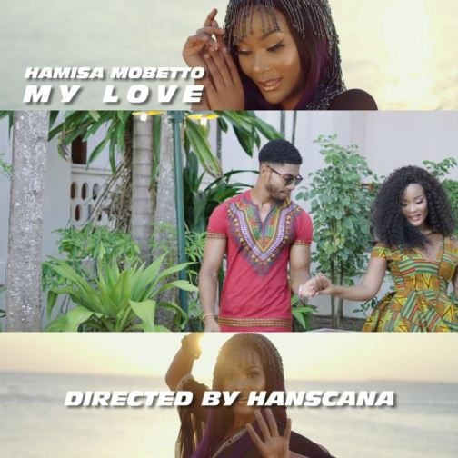 Hamisa Mobetto - My Love
